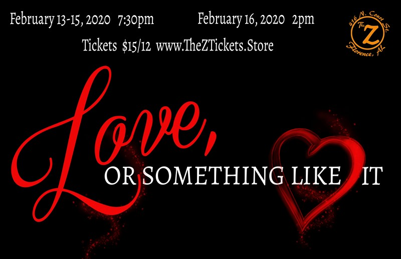 Get Information and buy tickets to Love, or Something Like It  on Historic Zodiac Playhouse