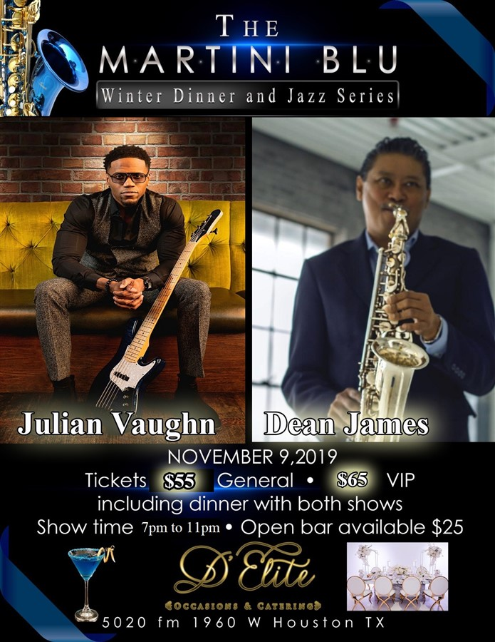 Get Information and buy tickets to Julian Vaughn and Saxophonist Dean James Martini Blu Winter Jazz series on New Reign Promotions
