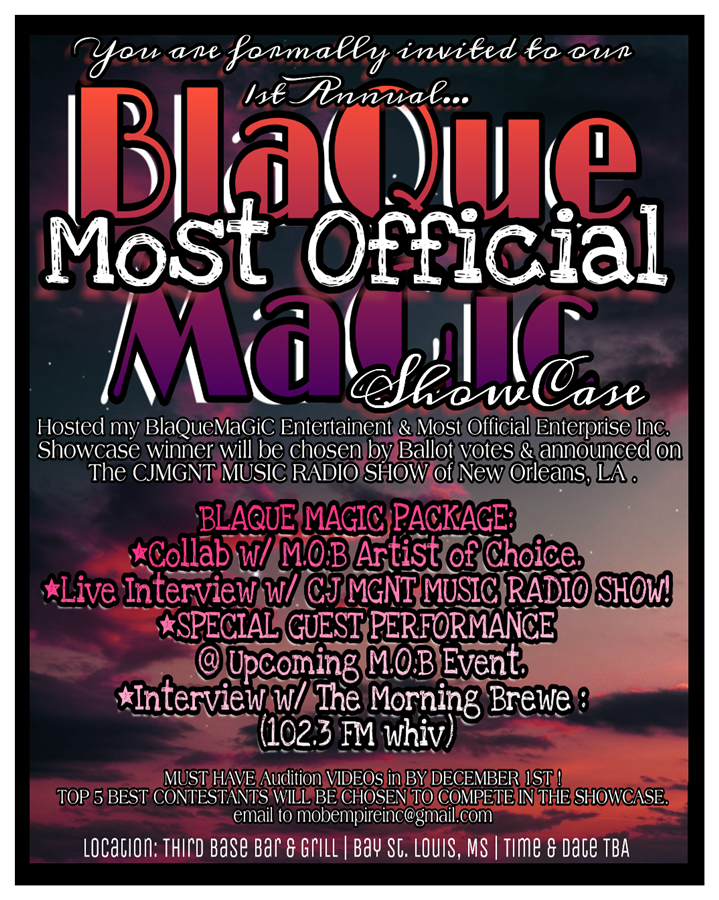 The Most Official BlaQueMaGic Showcase