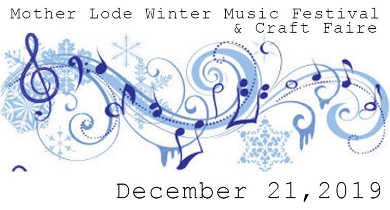 Mother Lode Winter Music Festival & Craft Faire