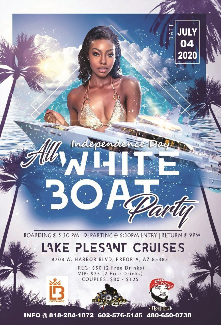 First Annual All White Boat Party Independence Day on Jul 04, 17:30@LAKE PLEASANT CRUISES - Buy tickets and Get information on Ticketlevels