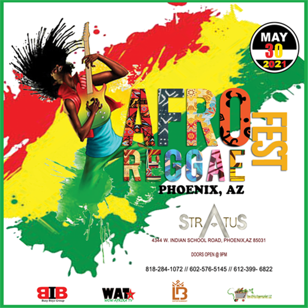 Afro  Reggae Fest AZ  on May 30, 21:00@Stratus Event Center - Buy tickets and Get information on Ticketlevels