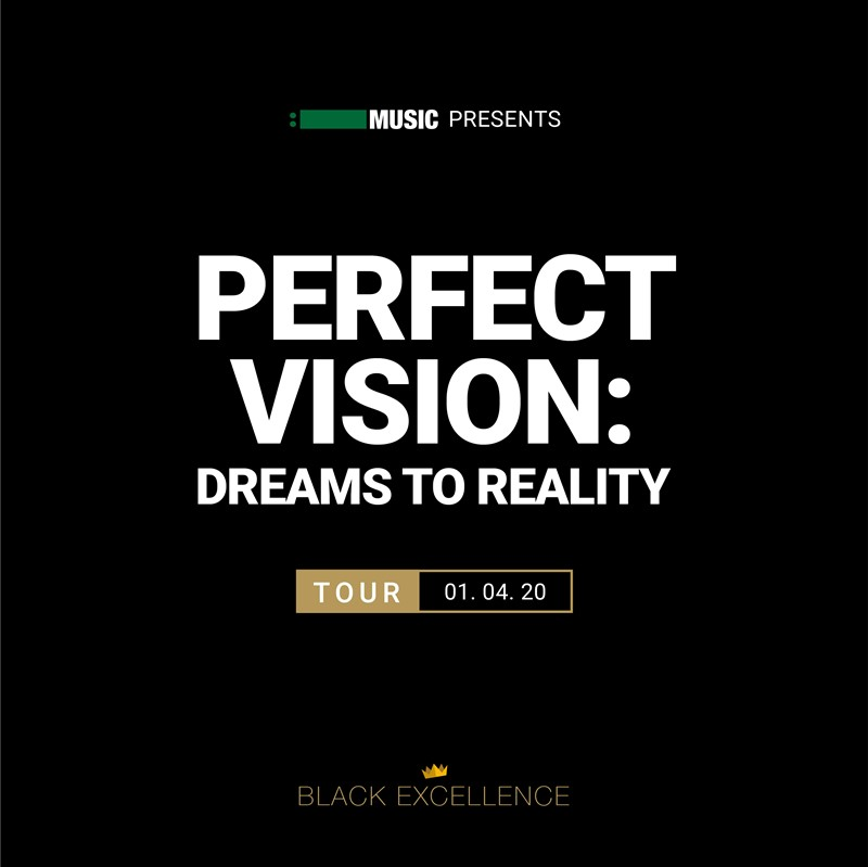Perfect Vision: Dreams to Reality Tour
