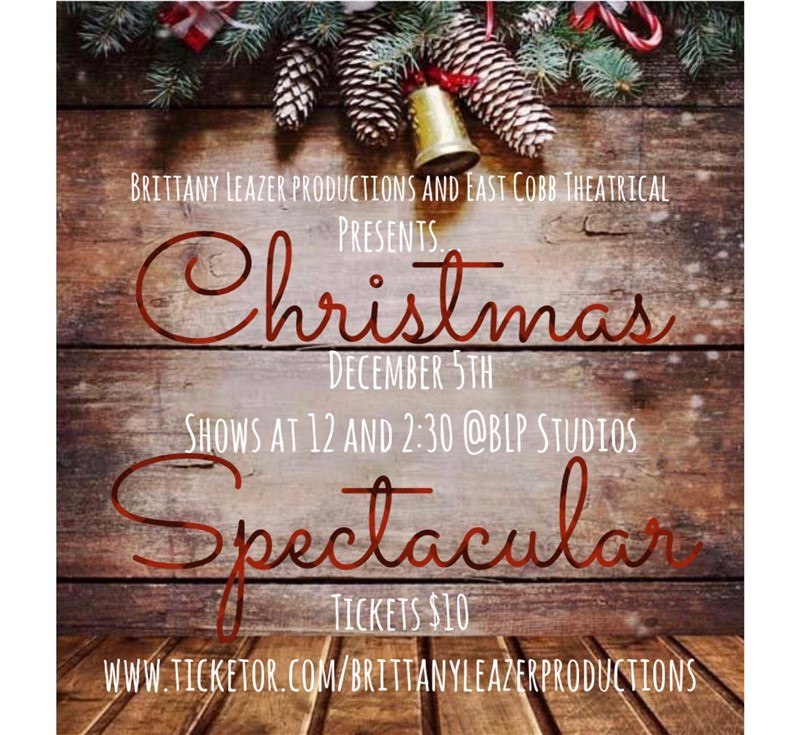 BLP and East Cobb Theatrical Present: A Christmas Spectacular