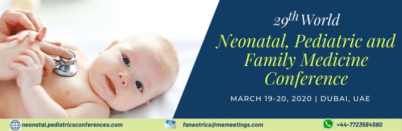 29th World Neonatal, Pediatric and Family Medicine Conferenc