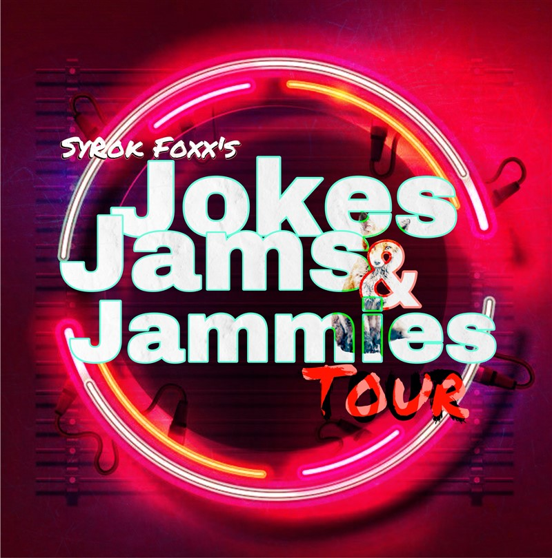 SyRok's Jokes, Jams, & Jammies Tour