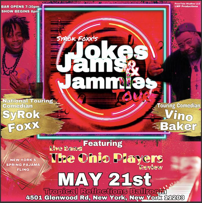 SyRok's Jokes, Jams, & Jammies Tour