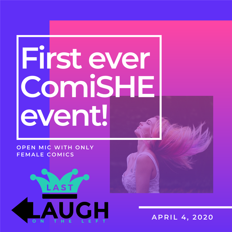 ComiSHE Open Mic Night