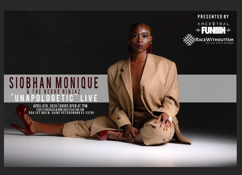 Siobhan Monique and the Negro Ninjaz: 'Unapologetic' Live