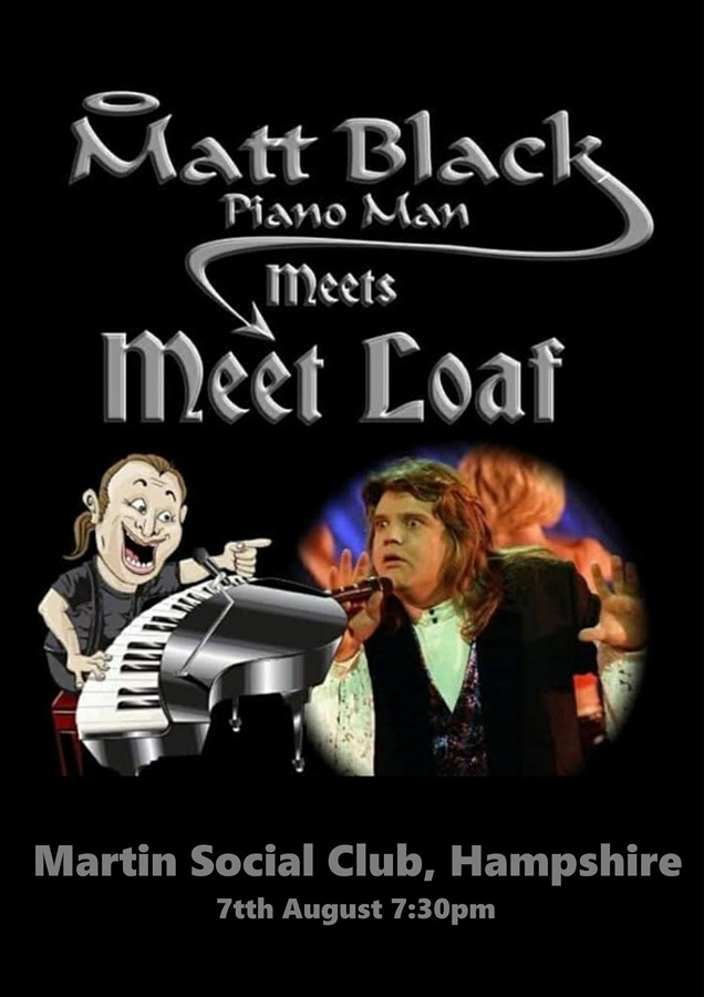 Get Information and buy tickets to Meetloaf and Matt Black Martin Social Club, Hampshire on Hangover Hill Presents