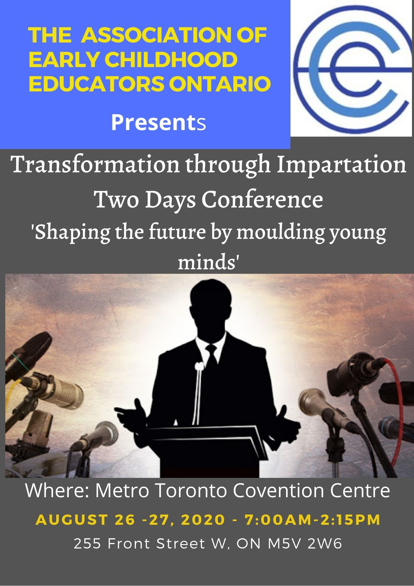 The Association of Early Childhood Educators Ontario Presents Transformation through Impartation Two Days Confere on Aug 26, 07:00@Metro Toronto Convention Centre - Buy tickets and Get information on Morgan Events