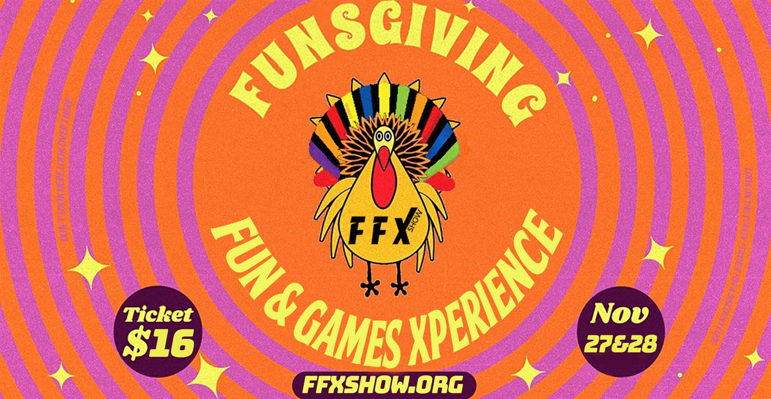 FUNSGIVING Games! Special fun & games show for teams, friends, co-workers, and families! on Nov 30, 00:00@FFX Theater - Pick a seat, Buy tickets and Get information on Family Fun Xperience ffx