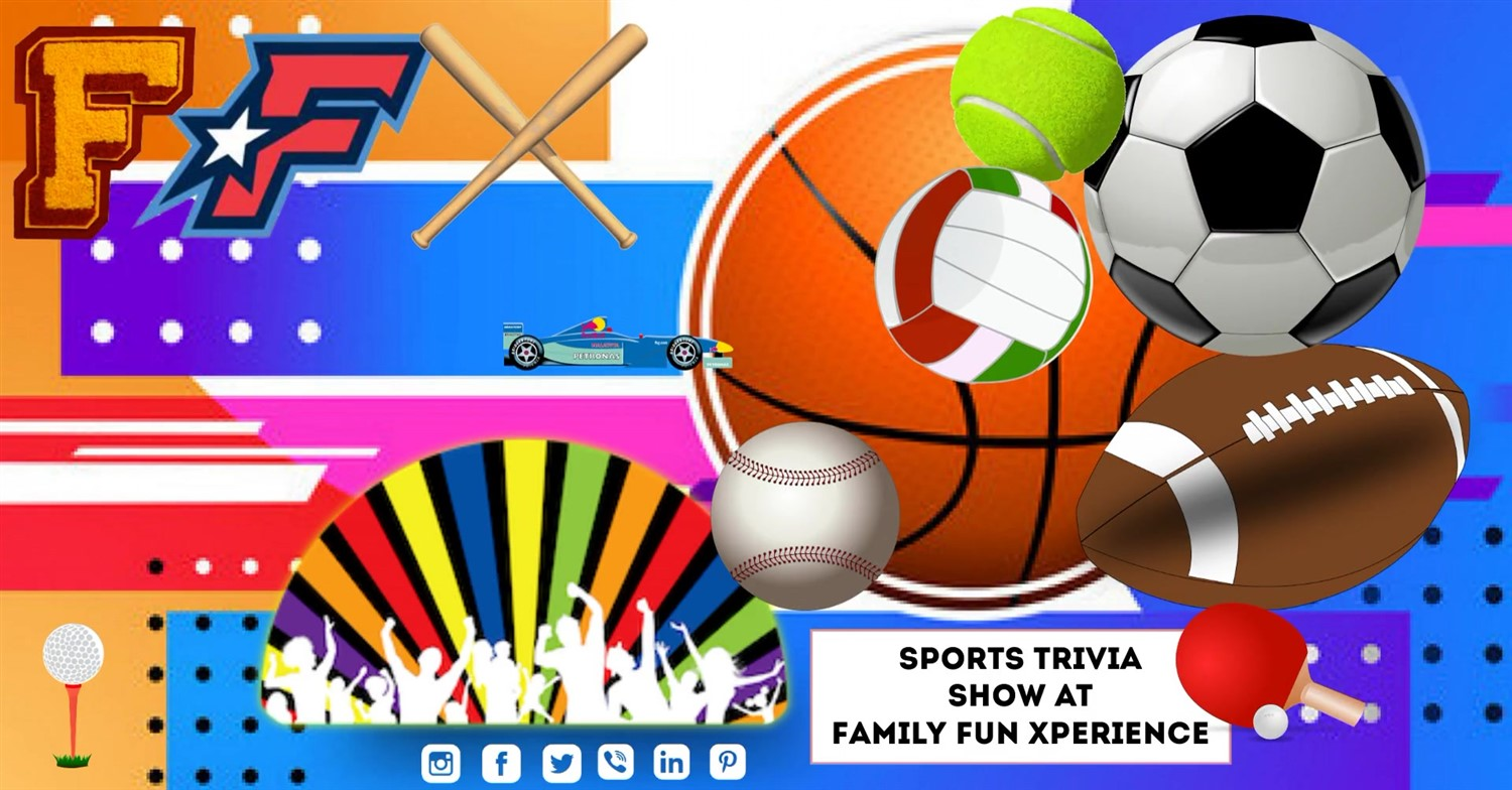 FAMILY & FRIENDS TRIVIA Super Bowl and Sports! on Feb 06, 19:00@FFX Theater - Buy tickets and Get information on Family Fun Xperience ffx