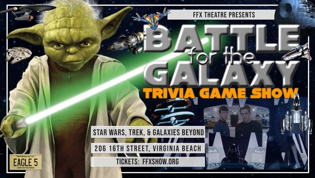 Battle for the Galaxy! Games & Trivia Show Star Wars, Star Trek, to infinity and beyond! on May 04, 19:00@FFX Theatre - Buy tickets and Get information on Family Fun Xperience tickets.ffxshow.org