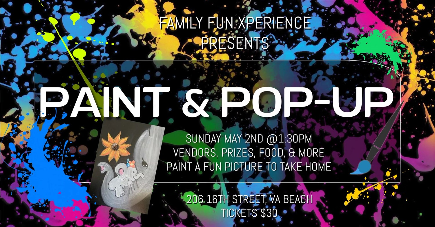 Paint Xperience & Vendor Pop-Up Show (paint your own 'masterpiece', shopping specials, prizes, food, and much more!) on May 02, 13:30@FFX Theatre - Buy tickets and Get information on Family Fun Xperience tickets.ffxshow.org