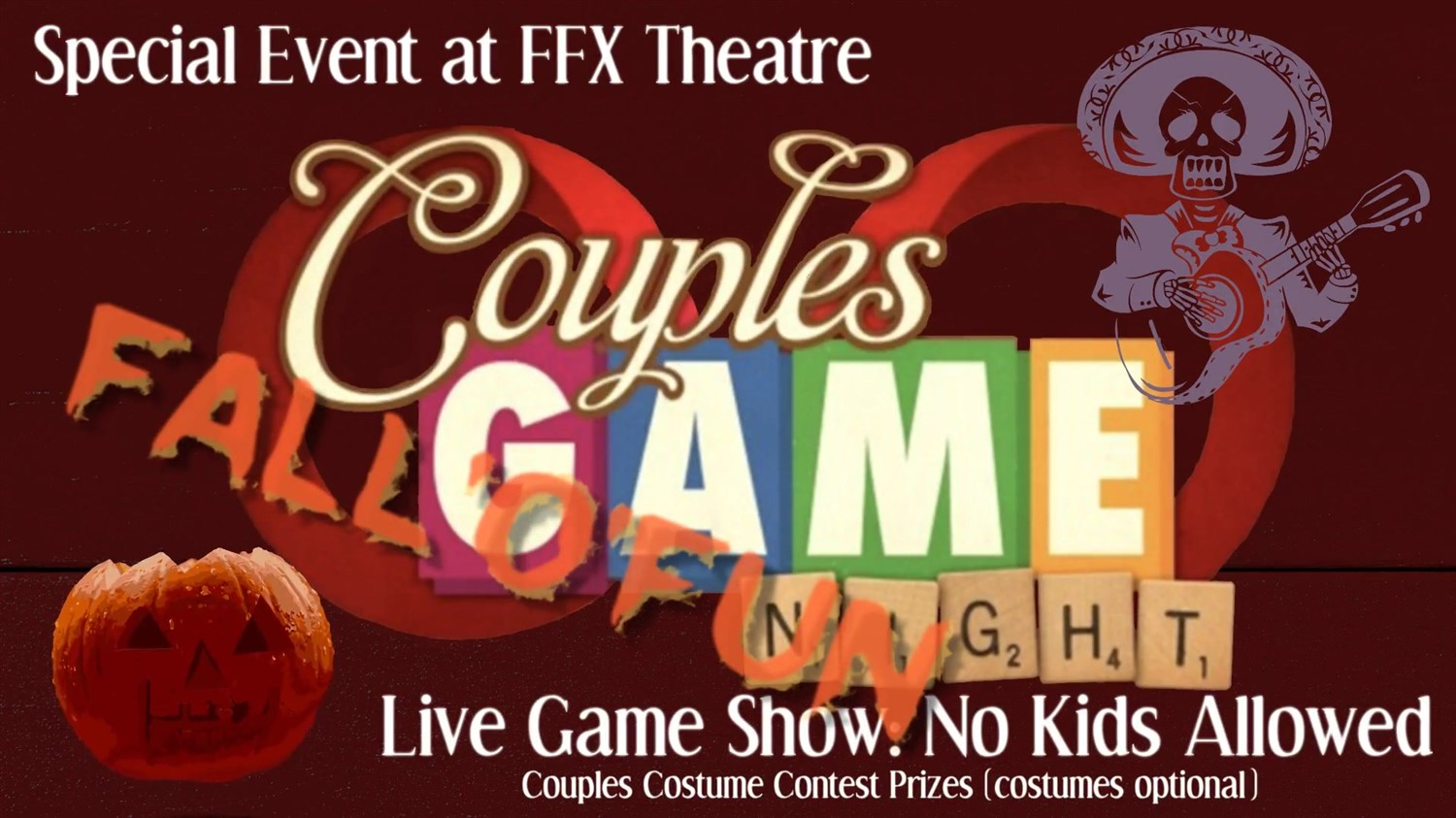 Couples Game Night! Fall-O-Fun Live Game Show-No Kids Allowed! on Oct 25, 20:00@FFX Theatre - Buy tickets and Get information on Family Fun Xperience tickets.ffxshow.org