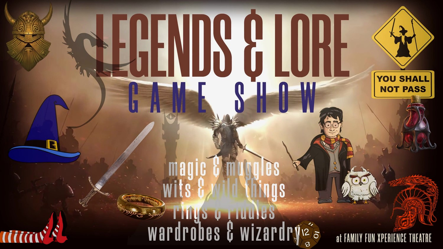 Legends & Lore Game Show Live, interactive fantasy world of fun and magic! on Oct 27, 19:00@FFX Theatre - Buy tickets and Get information on Family Fun Xperience tickets.ffxshow.org