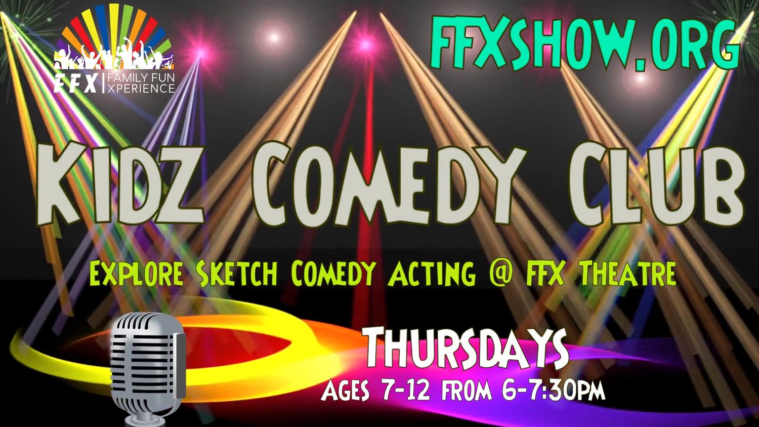 Kidz Comedy Club Ages 7-12 Join the FUN! on Dec 22, 00:00@FFX Theatre - Buy tickets and Get information on Family Fun Xperience tickets.ffxshow.org