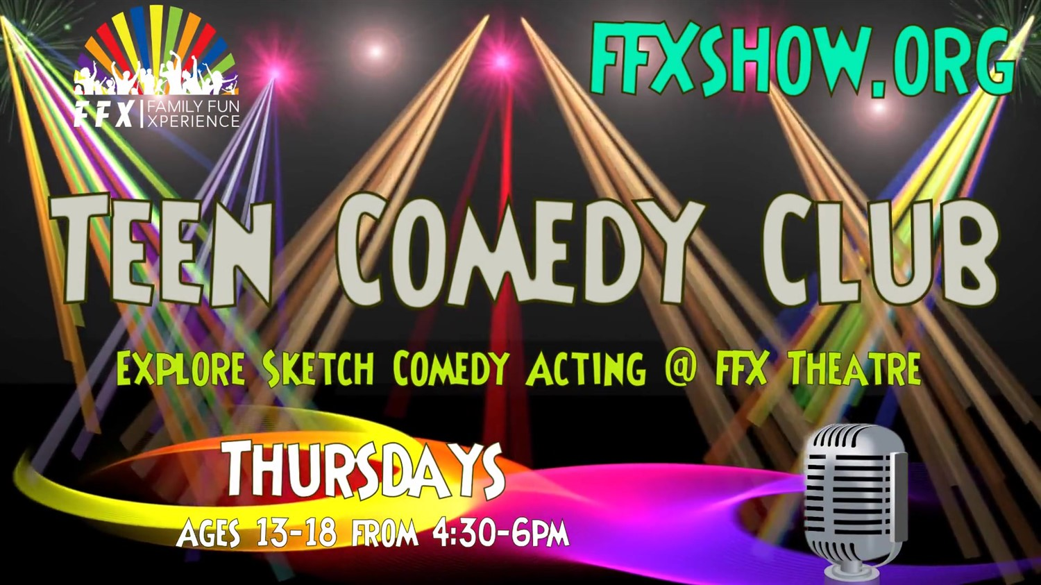 Teen Comedy Club Ages 13-18 make it FUN! on Dec 22, 00:00@FFX Theatre - Buy tickets and Get information on Family Fun Xperience tickets.ffxshow.org