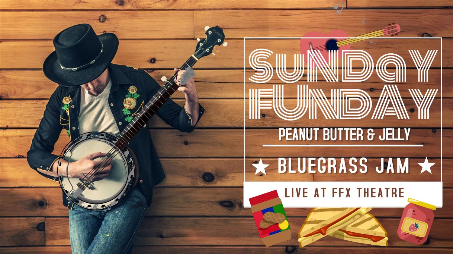 Sunday Funday PB&J Bluegrass Gospel Jam - FREE Admission on Nov 14, 13:00@FFX Theatre - Buy tickets and Get information on Family Fun Xperience tickets.ffxshow.org