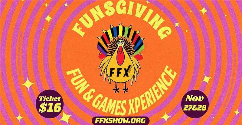Get Information and buy tickets to FUNSGIVING Games! Special fun & games show for teams, friends, co-workers, and families! on Family Fun Xperience
