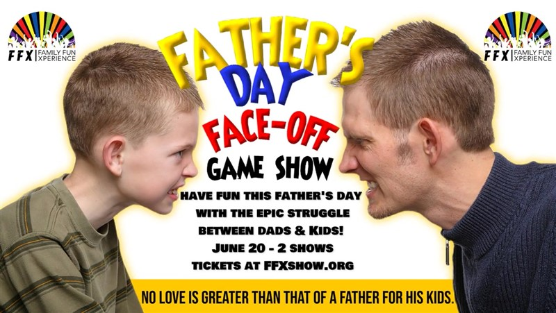 FATHER'S DAY FACE-OFF!
