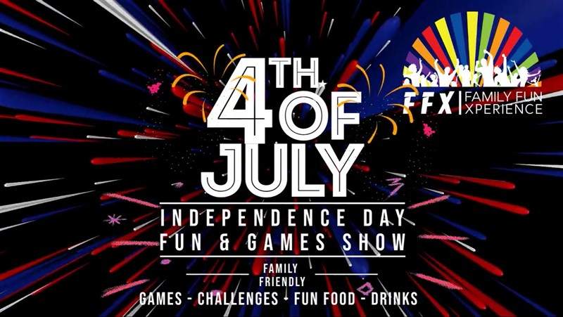 Get Information and buy tickets to INDEPENDENCE DAY FUN & GAMES SHOW July 4th Weekend Special! on Family Fun Xperience
