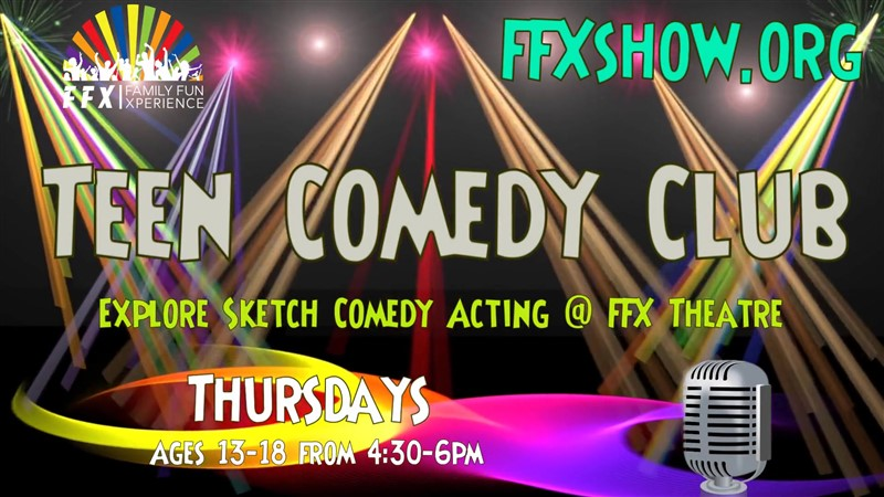 Get Information and buy tickets to Teen Comedy Club Ages 13-18 make it FUN! on Family Fun Xperience