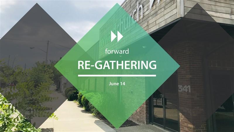 Forward Church Re-Gathering