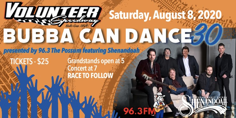 Get Information and buy tickets to Bubba Can Dance 30 Presented By: 96.3 The Possum Featuring: Shenandoah on Volunteer Speedway