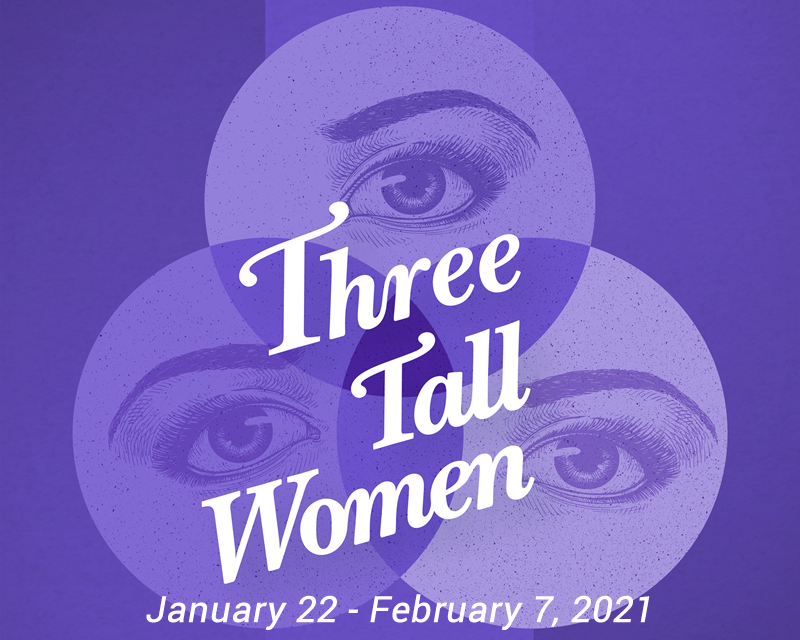 Three Tall Women  on Feb 09, 00:00@LCCT - Pick a seat, Buy tickets and Get information on Las Cruces Community Theatre lcct