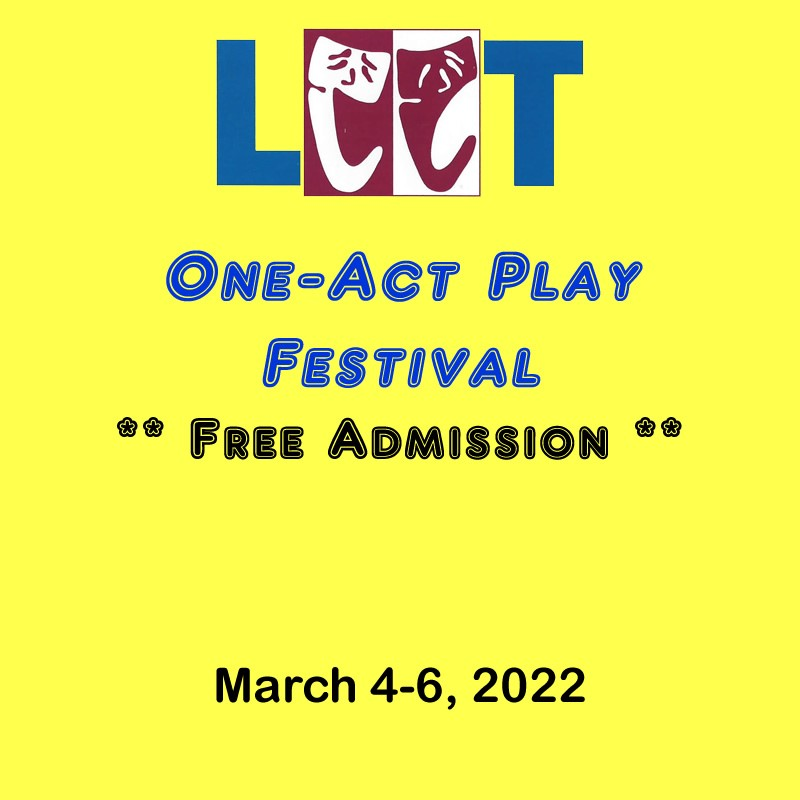 One-Act Play Festival  on Mar 08, 00:00@LCCT - Buy tickets and Get information on Las Cruces Community Theatre lcct