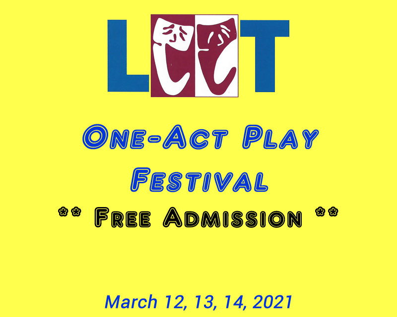 One-Act Play Festival  on Mar 16, 00:00@LCCT - Buy tickets and Get information on Las Cruces Community Theatre lcct