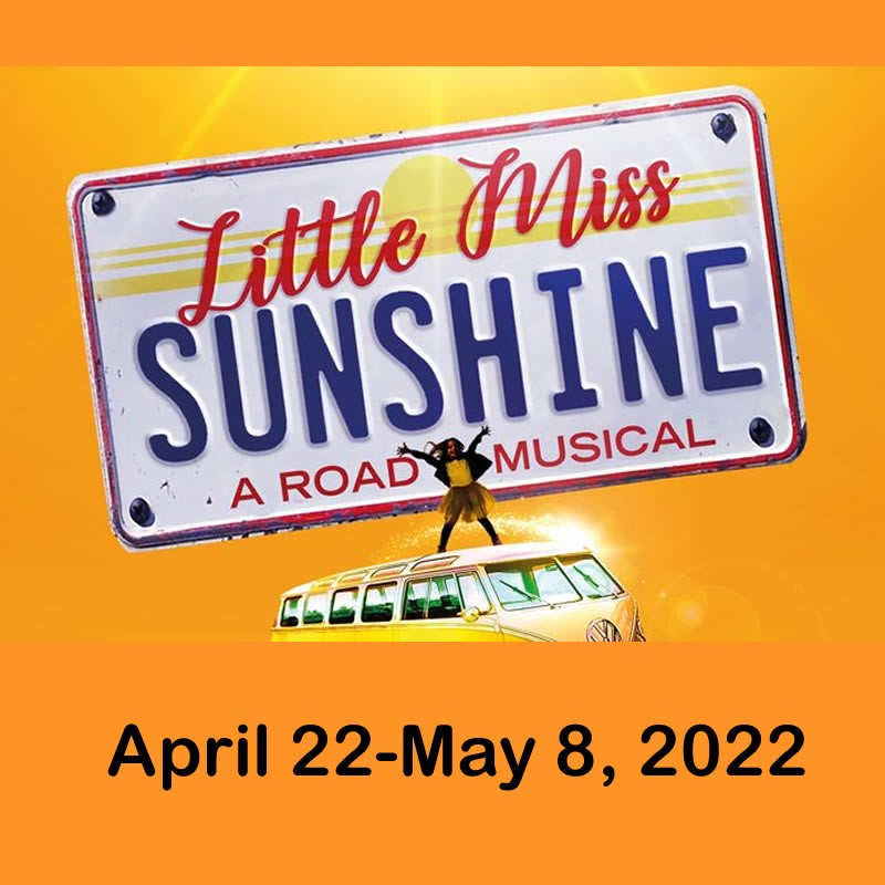 Little Miss Sunshine  on May 10, 00:00@LCCT - Pick a seat, Buy tickets and Get information on Las Cruces Community Theatre lcct