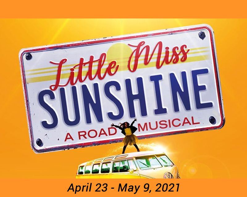 Little Miss Sunshine  on May 11, 00:00@LCCT - Pick a seat, Buy tickets and Get information on Las Cruces Community Theatre lcct