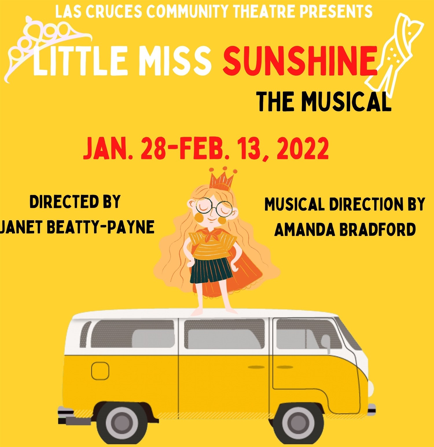 Little Miss Sunshine  on Feb 16, 00:00@LCCT - Pick a seat, Buy tickets and Get information on Las Cruces Community Theatre lcct