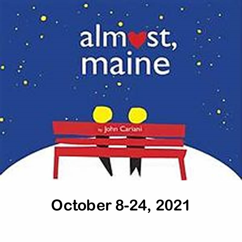 Almost Maine  on Oct 27, 00:00@LCCT - Pick a seat, Buy tickets and Get information on Las Cruces Community Theatre lcct