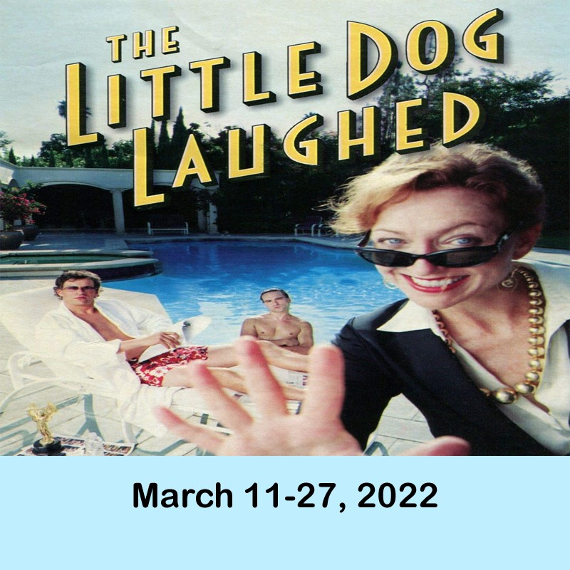 The Little Dog Laughed  on Jun 21, 00:00@LCCT - Pick a seat, Buy tickets and Get information on Las Cruces Community Theatre lcct