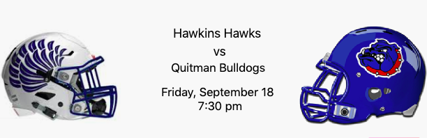 Hawkins Hawks vs Quitman Bulldogs