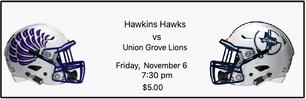 Hawkins Hawks vs Union Grove Lions