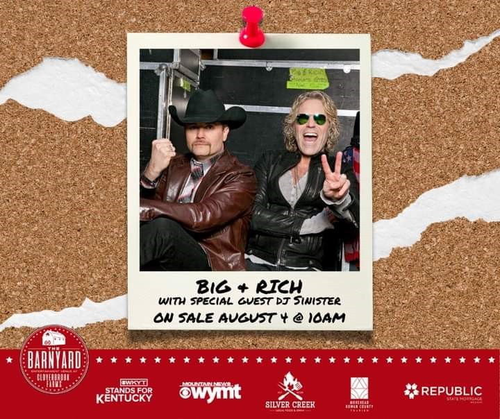 Big & Rich with DJ Sinister