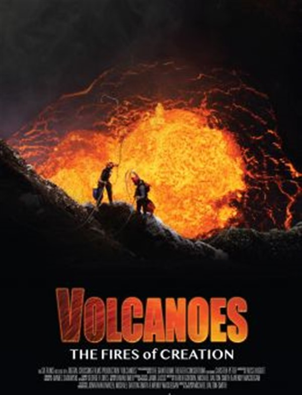 IMAX - Volcanoes: The Fires of Creation 3D