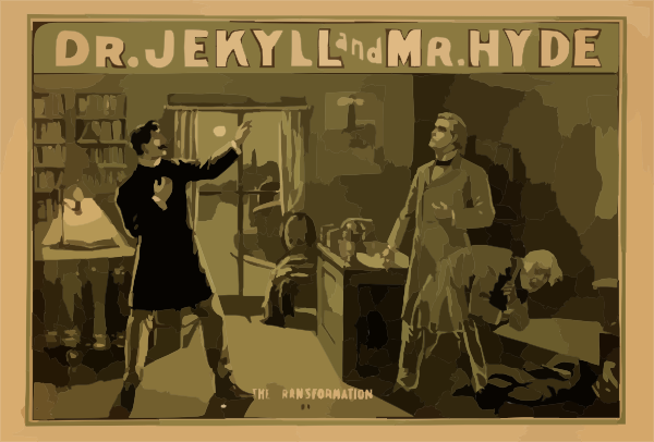 Dr. Jeckyl and Mr. Hyde