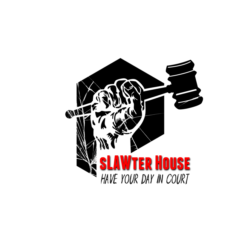 The sLAWter House