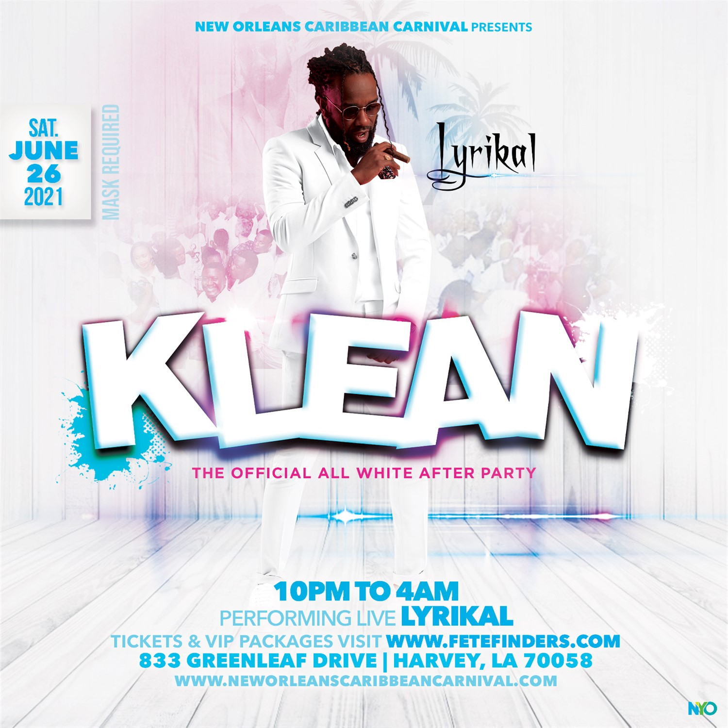 NOLA PRESENTS: KLEAN (The ALL WHITE AFFAIR) The Official All White After-Party on jun. 26, 22:00@The Dance Warehouse - Buy tickets and Get information on www.fetefinders.com tickets.fetefinders.com