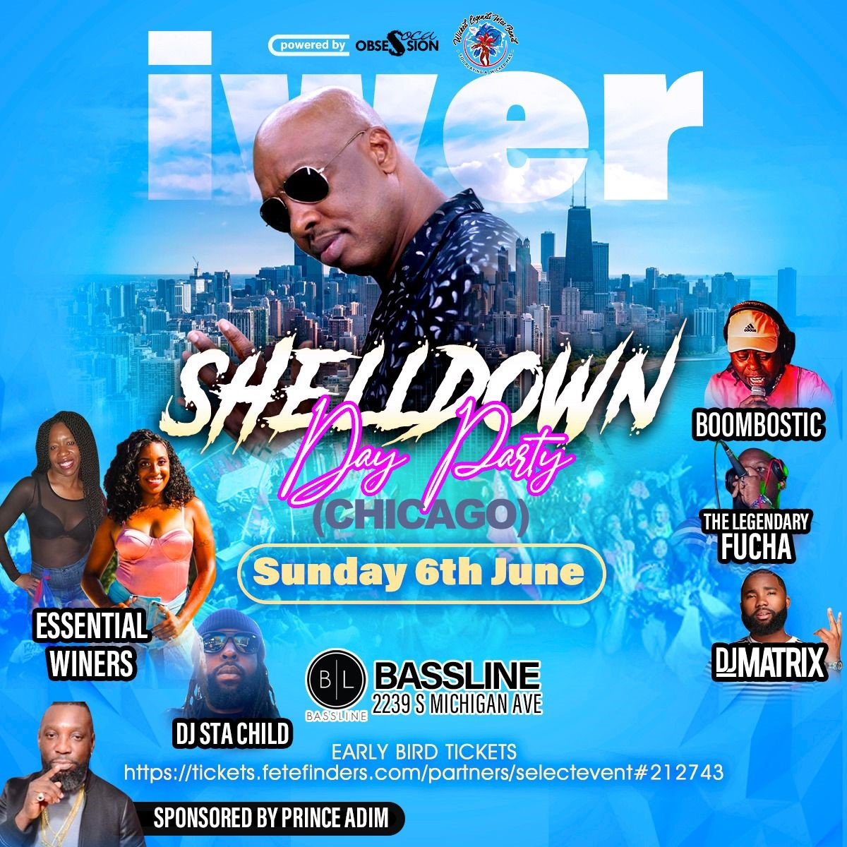 Soca Obsession & Wicked Legends Presents  The Shell Down With Road March King Iwer George  on jun. 06, 15:00@Bassline - Buy tickets and Get information on www.fetefinders.com tickets.fetefinders.com