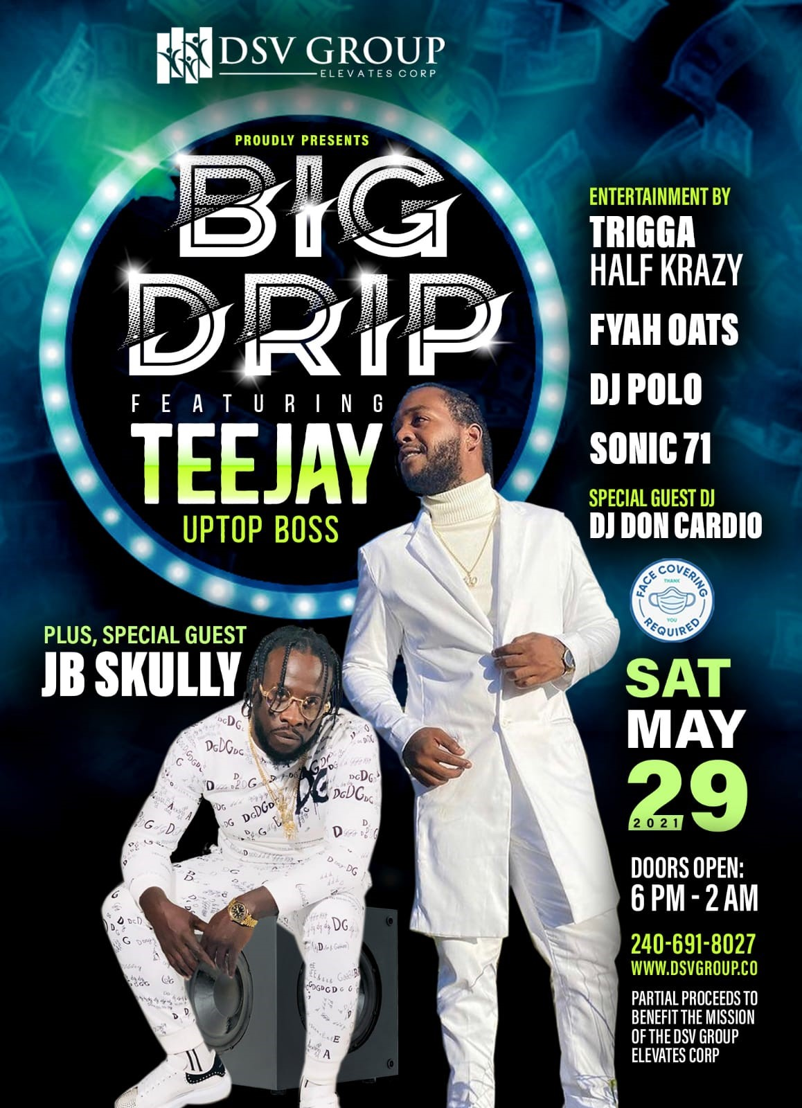 Big Drip Feat. Teejay Uptop Boss & Special Guest JB Skully on may. 29, 18:00@8844 Washington Blvd Jessup, MD - Buy tickets and Get information on www.fetefinders.com tickets.fetefinders.com