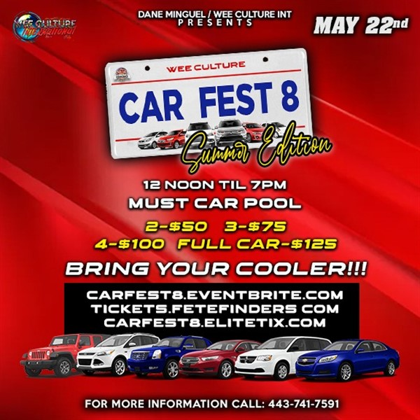 Car Fest 8  on may. 22, 13:00@8844 Washington Blvd Jessup, MD - Buy tickets and Get information on www.fetefinders.com tickets.fetefinders.com