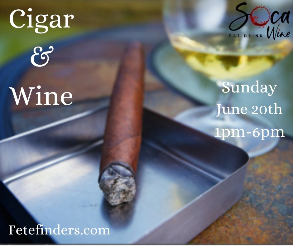 Cigar & Wine  on Jun 20, 13:00@The Winery - 16905 Croom Rd - Buy tickets and Get information on www.fetefinders.com tickets.fetefinders.com