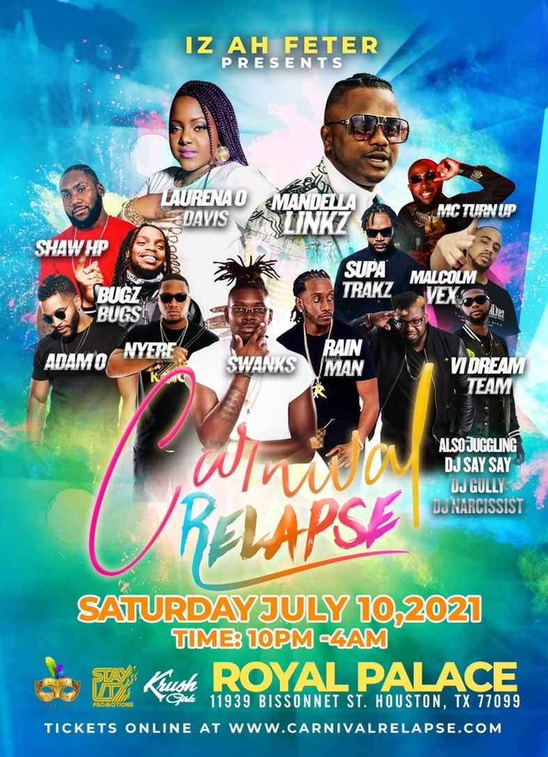 Carnival Relapse  on Jul 10, 22:00@Royal Palace - Buy tickets and Get information on www.fetefinders.com tickets.fetefinders.com
